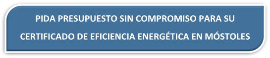 PRESUPUESTO CERTIFICADO ENERGÉTICO MÓSTOLES PRESUPUESTO CERTIFICADO EFICIENCIA ENERGÉTICA MÓSTOLES