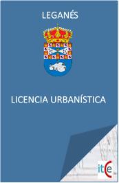 LICENCIAS URBANÍSTICAS LICENCIAS DE APERTURA Y ACTIVIDAD EN LEGANÉS