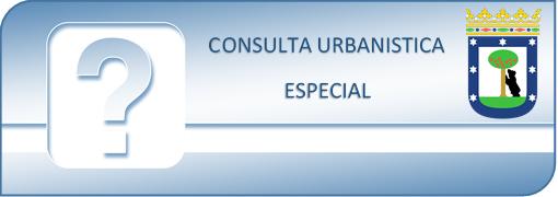 CONSULTA URBANISTICA ESPECIAL EN MADRID