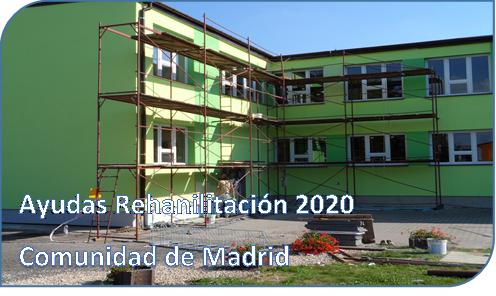 AYUDAS 2020 DE LA COMUNIDAD DE MADRID PARA REHABILITACIÓN