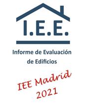 INFORME DE EVALUACION DE EDIFICIOS IEE EN MADRID EN 2021