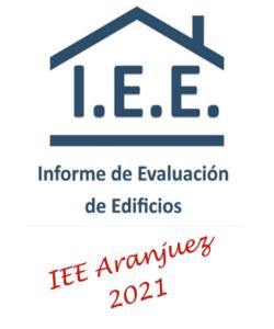 INFORME DE EVALUACION DE EDIFICIOS IEE EN ARANJUEZ EN 2021